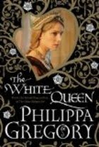 Review: The White Queen by Philippa Gregory