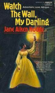 Watch the Wall My Darling - Jane Aiken Hodge