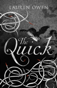 The Quick - Lauren Owen