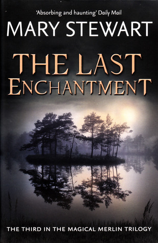 The Last Enchantment By Mary Stewart She Reads Novels border=