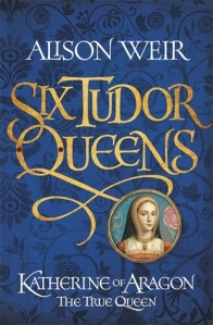 Six Tudors Queens - Katherine of Aragon